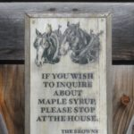 sign advertising locally produced maple syrup